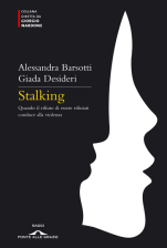 Stalking - Alessandra Barsotti, Giada Desideri