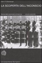 La scoperta dell'inconscio - Henri F. Ellenberger
