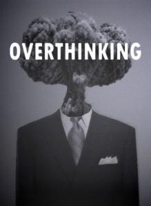 Overthinking: quando pensare troppo fa male