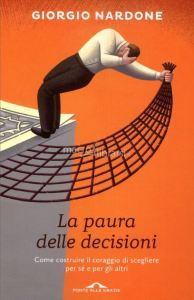 la-paura-delle-decisioni-nardone