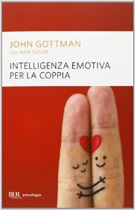 Intelligenza emotiva per la coppia Gottman